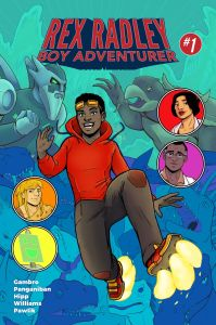 Rex Radley: Boy Adventurer #1 Cover