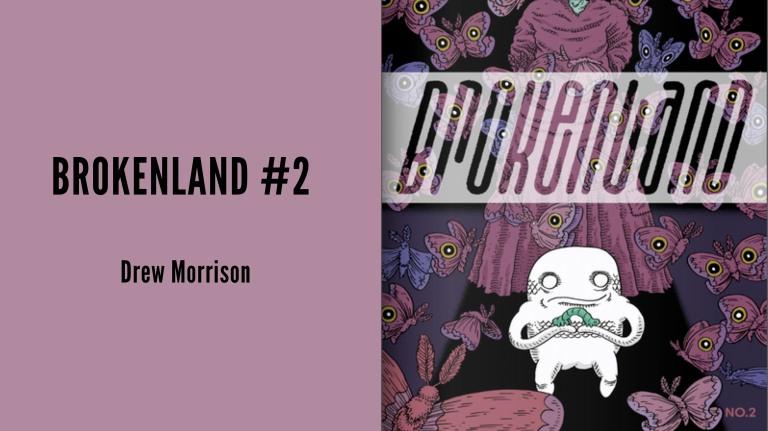 Brokenland #2 Featured